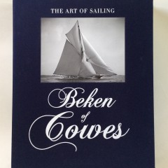"""""""Beken of Cowes: The Art of Sailing"""" By Michael Verdon"""