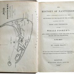 """Obed Macy """"The History of Nantucket ~ The Rise and Progress of the Whale Fishery..."""""""